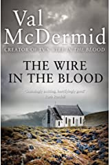 The Wire in the Blood (Tony Hill and Carol Jordan, Book 2) Kindle Edition