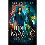 Hidden Magic (Forged in Fire: Dragon Book 1)