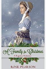 A Family for Christmas: A Regency Romance Kindle Edition
