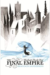 The Final Empire: Mistborn Book One Kindle Edition