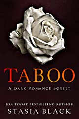 Taboo: a 3 Book Dark Romance Boxset Collection Kindle Edition