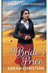 A Bride's Price (Sweet Town Clean Historical Western Romance Book 1) Kindle Edition