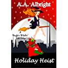 Holiday Heist (A Wayfair Witches' Side Story)
