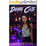 Ancient Vampire Death Cults and Other Annoyances (Vampire Innocent Book 12)