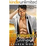 The Billionaire's Surrogate (A Small Town Billionaire Brothers Book 3)