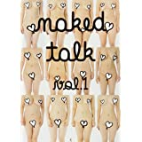 naked talk vol.1