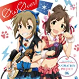 THE IDOLM@STER CINDERELLA GIRLS ANIMATION PROJECT 06 ØωØver!!