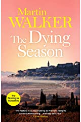 The Dying Season: Past and present collide violently in Bruno's latest thrilling case (The Dordogne Mysteries Book 8) Kindle Edition