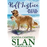 Ruff Justice: A Cozy Mystery with Heart--full of friendship, family, and fur babies! (Cara Mia Delgatto Mystery Series Book 5