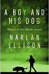 A Boy and His Dog Kindle Edition
