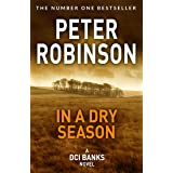 In A Dry Season: DCI Banks 10