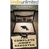 The Complete Jimmy Sangster: All 9 Novels