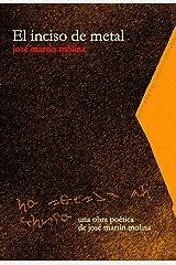 El inciso de metal (Spanish Edition) Kindle版