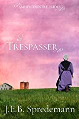 The Trespasser (Amish Country Brides) Kindle Edition