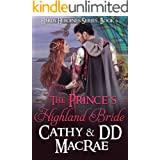 The Prince's Highland Bride: A Scottish Medieval Romantic Adventure (Hardy Heroines Book 6)