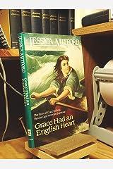 Grace Had an English Heart Hardcover