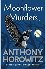 Moonflower Murders: by the global bestselling author of Magpie Murders Kindle Edition