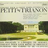 ヴェルサイユ宮殿、小トリアノン宮における王妃マリー・アントワネットのための音楽会