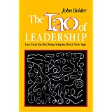 The Tao of Leadership: Lao Tzs's Tao Te Ching Adapted for a New Age