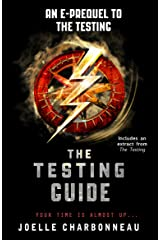 The Testing Guide (The Testing Trilogy) Kindle Edition