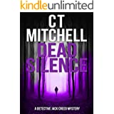 DEAD SILENCE (Detective Jack Creed Murder Mystery Books Series Book 7)