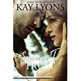 Someone To Trust (Taming The Tulanes Book 5)