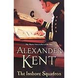 The Inshore Squadron: Naval Fiction (Richard Bolitho: Book 15)