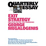 Quarterly Essay 82 Exit Strategy: Politics After the Pandemic