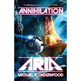 Annihilation Aria: Book One of the Space Operas: 1