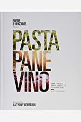 Pasta, Pane, Vino: Deep Travels Through Italy's Food Culture Hardcover