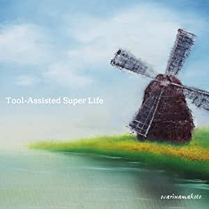 Tool-Assisted Super Life
