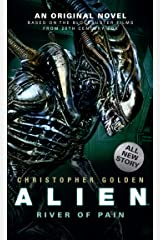 Alien: River of Pain (Book 3) Kindle Edition