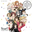 THE IDOLM@STER CINDERELLA GILRS ANIMATION PROJECT 01 Star!!【通常盤】
