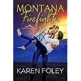 Montana Firefighter (Glacier Creek Book 3)