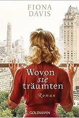 Wovon sie träumten: Roman (German Edition) Kindle Edition