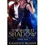 Twinned Shadow: A Romantic Urban Fantasy Murder Mystery (The Shadow Series Book 1)