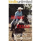 Home Sweet Texas: Contemporary Christian Small-town Western Romance