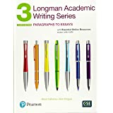 Longman Academic Writing Series 3: Paragraphs to Essays with Essential Online Resources