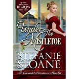 Under the Mistletoe (A Cotswolds Christmas Book 1)