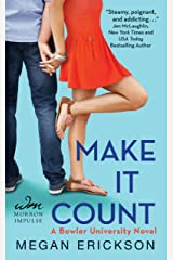 Make It Count: A Bowler University Novel Kindle Edition