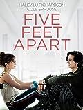 ファイブ・フィート・アパート(原題)/Five Feet Apart