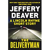 The Deliveryman: A Lincoln Rhyme Short Story (A Lincoln Rhyme Novel) (English Edition)