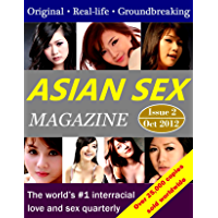 Asian Sex Magazine: The world's #1 interracial love and sex…