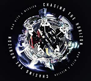 【Amazon.co.jp限定】Chasing the Horizon(初回生産限定盤)(DVD付)(オリジナルポスター(B3サイズ)付)