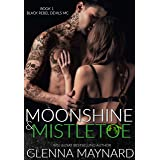 Moonshine & Mistletoe (Black Rebel Devils MC Book 1)