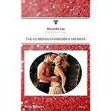The Guardian's Forbidden Mistress (Queens of Romance Book 3)