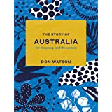 The Story of Australia: For the young (and the curious)