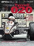 GP CAR STORY Vol. 33 Tyrrell 020 (サンエイムック)