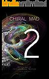 Chiral Mad 2 (English Edition)