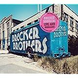 ライヴ・アンド・アンリリースド (Live and Unreleased / The Brecker Brothers) [2CD] [Import] [日本語帯・解説付]